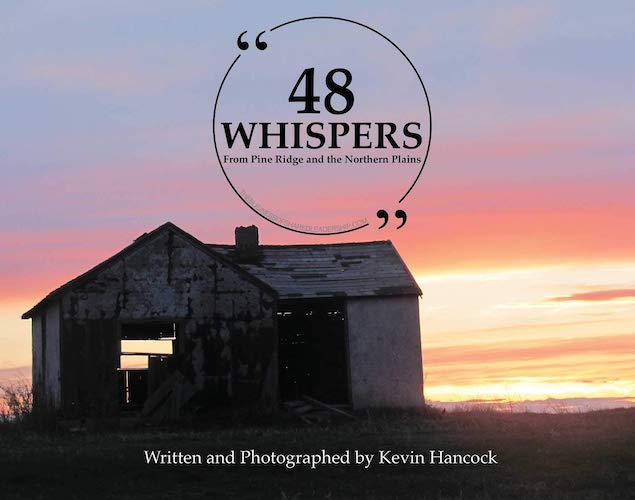 48 Whispers: From Pine Ridge and the Northern Plains