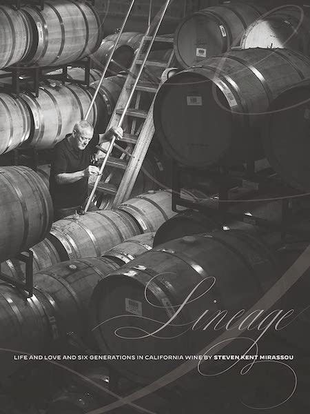 Lineage: Life and Love and Six Generations in California Wine