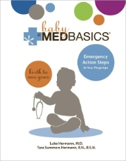Baby Medbasics: Lifesaving Action Steps At Your Fingertips