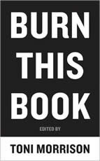 Burn This Book: PEN Writers Speak Out on the Power of the Word