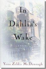 In Dahlia's Wake: A Novel