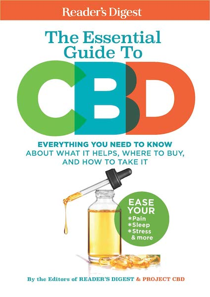 The Essential Guide to CBD: Everything You Need to Know About What It Helps, Where to Buy, And How to Take It
