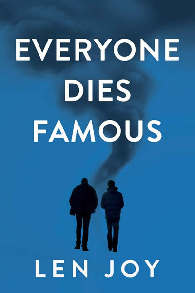 Everyone Dies Famous