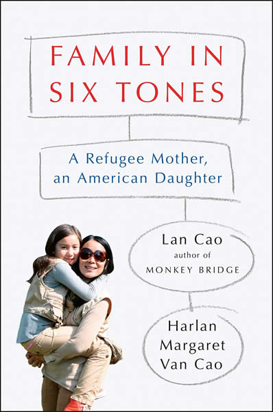 Family in Six Tones: A Refugee Mother, an American Daughter