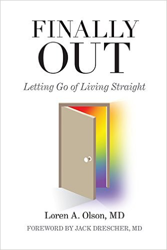 Finally Out: Letting Go of Living Straight, 2nd Edition