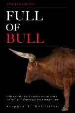 Full of Bull: Unscramble Wall Street Doubletalk to Protect and Build Your Portfolio