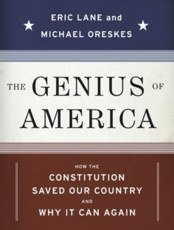 The Genius of America: How the Constitution Saved Our Country -- and Why It Can Again