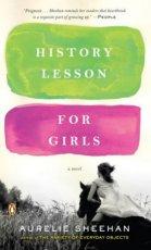 History Lesson for Girls: A Novel