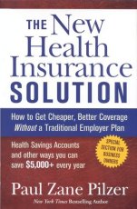 The New Health Insurance Solution: How to Get Cheaper, Better Coverage Without a Traditional Employer Plan