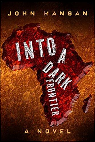 Into a Dark Frontier: A Novel
