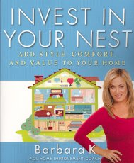 Invest in Your Nest: Add Style, Comfort, and Value to Your Home
