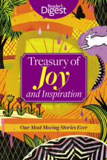 Treasury of Joy and Inspiration: Our Most Moving Stories Ever