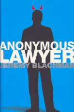 Anonymous Lawyer: A Novel