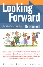 Looking Forward: An Optimist's Guide to Retirement