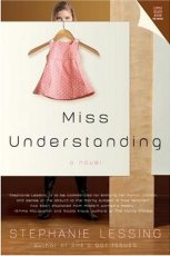 Miss Understanding: A Novel