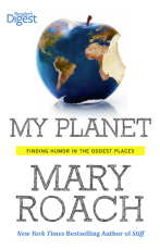 My Planet: Exploring the World with Family, friends, and Dental Floss