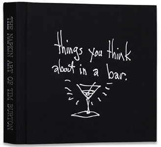 The Napkin Art of Tim Burton: Things You Think About in a Bar