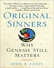Original Sinners: Why Genesis Still Matters