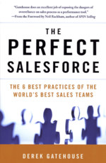 The Perfect SalesForce: The 6 Best Practices of the World's Best Sales Teams