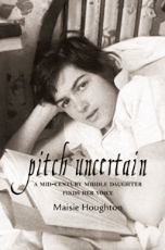 Pitch Uncertain: A Mid-Century Middle Daughter Finds Her Voice
