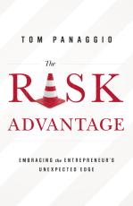 The Risk Advantage: Embracing the Entrepreneur's Unexpected Edge