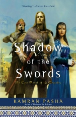 Shadow of the Swords: A Novel of the Crusades