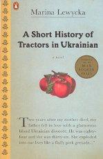A Short History of Tractors in Ukrainian: A Novel