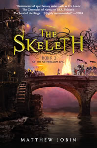 The Skeleth: Book 2 of The Nethergrim Epic