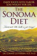 The Sonoma Diet: Trimmer Waist, Better Health in Just 10 Days