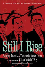 Still I Rise: A Graphic History of African Americans