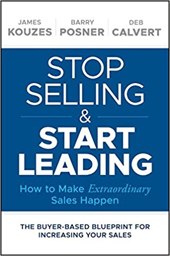 Stop Selling & Start Leading: How to Make Extraordinary Sales Happen