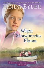 When Strawberries Bloom (Lizzie Searches for Love Series)