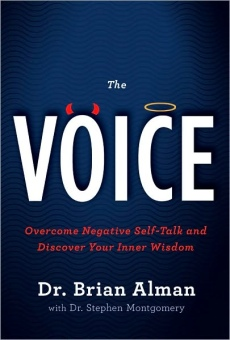 The Voice: Overcome Negative Self-Talk and Discover Your Inner Wisdom
