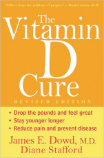 The Vitamin D Cure, Revised Edition