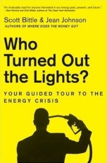 Who Turned Out the Lights?: Your Guided Tour to the Energy Crisis