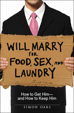 Will Marry for Food, Sex, and Laundry