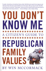You Don't Know Me: A Citizen's Guide to Republican Family Values